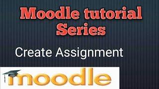 Moodle 3.3.1 Tutorial In Hindi 2017 |Erstellen Sie eine Zuordnung (P-12)