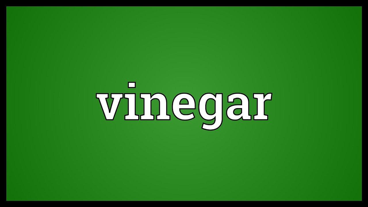 Vinegar Meaning