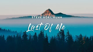 Steve Aoki - Last Of Me (Lyrics) feat. RUNN [Arknights Soundtrack]