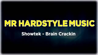 Showtek - Brain Crackin (2005) (Full) [HQ|HD]