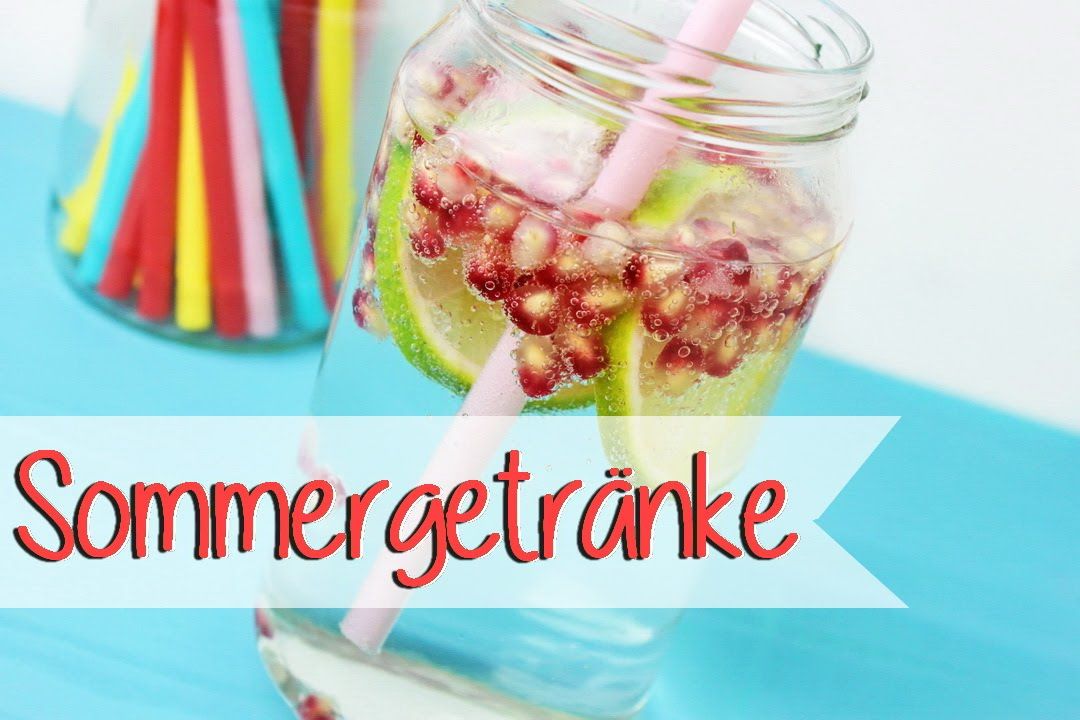 Erfrischende GETRÄNKE für den Sommer - Erfrischungsgetränk selber ...