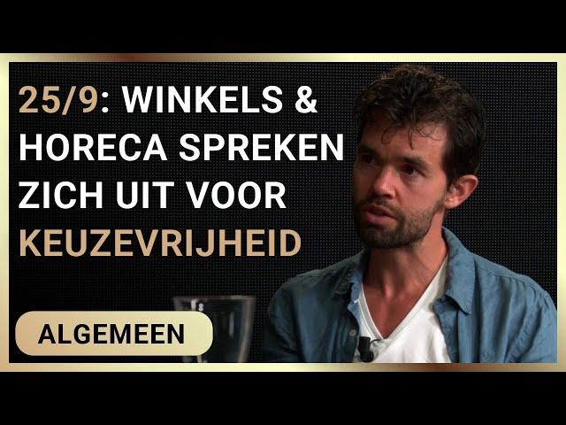 25/9: Winkels en horeca spreken zich uit voor keuzevrijheid - Erik van der Horst en Olaf Weller