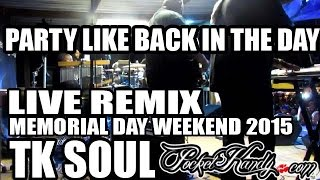 tk soul party like back in the day live remix t town blues n groove 2015 tuscaloosa al