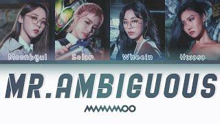 MAMAMOO (마마무) - Mr. Ambiguous (Mr.애매모호) (Color Coded Lyrics HAN|ROM|ENG)