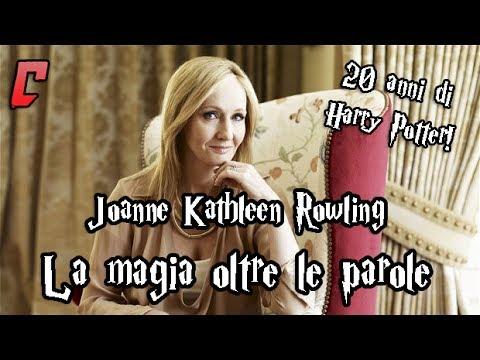 Joanne Kathleen Rowling - La magia oltre le parole