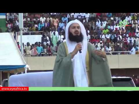 LIVE BROADCAST OF: Mufti Ismail Menk Public Lectures in The Gambia Part 2