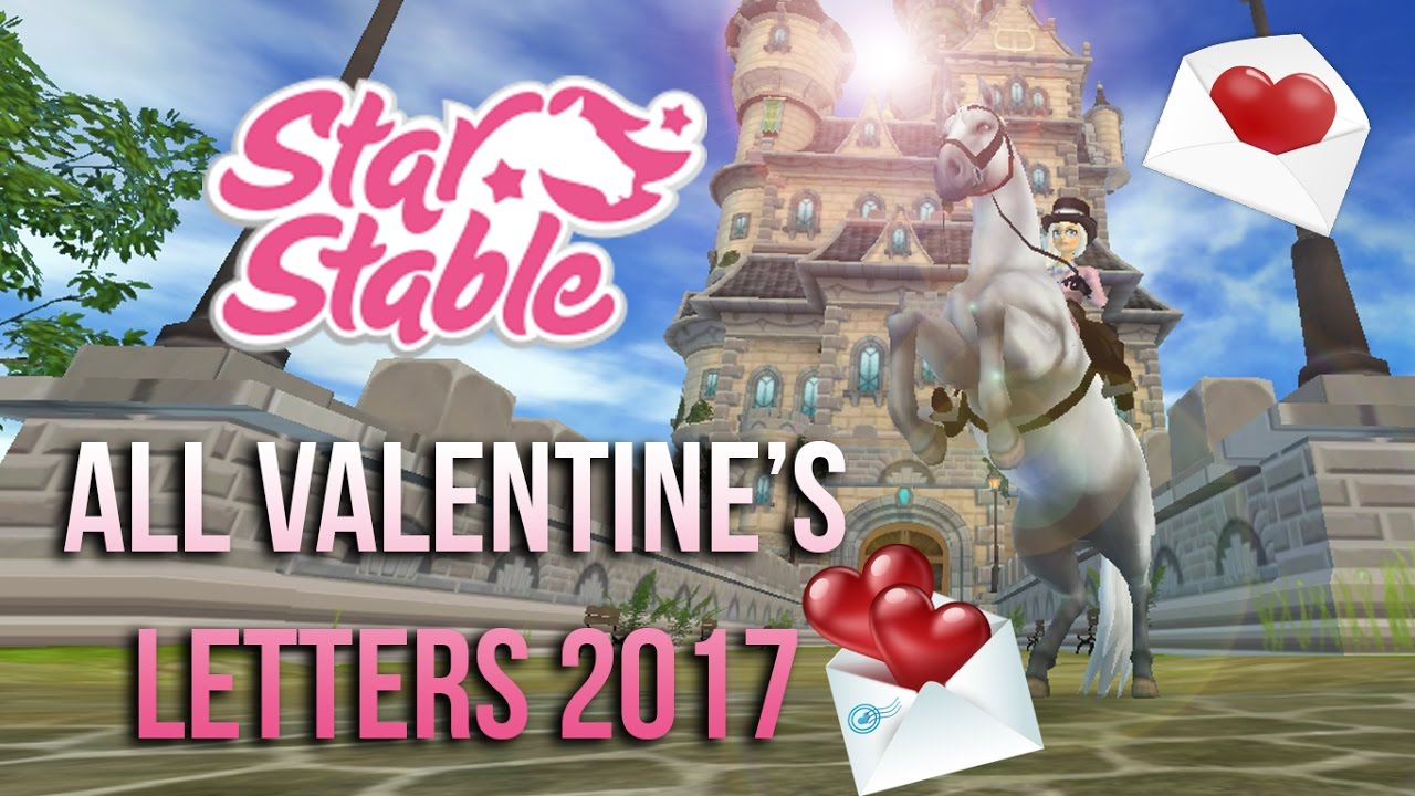 ALL Valentines Letters 2017  Star Stable Online  YouTube