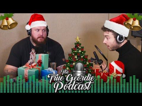 MERRY CHRISTMAS | True Geordie Podcast #13
