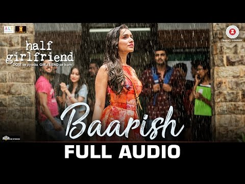 Thumbnail: Baarish - Full Audio | Half Girlfriend | Arjun Kapoor & Shraddha Kapoor |Ash King & Shashaa Tirupati