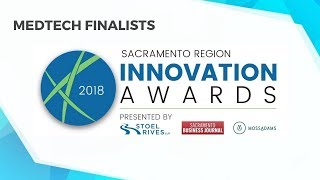 2018 Sacramento Region Innovation Awards – MEDTECH Finalists