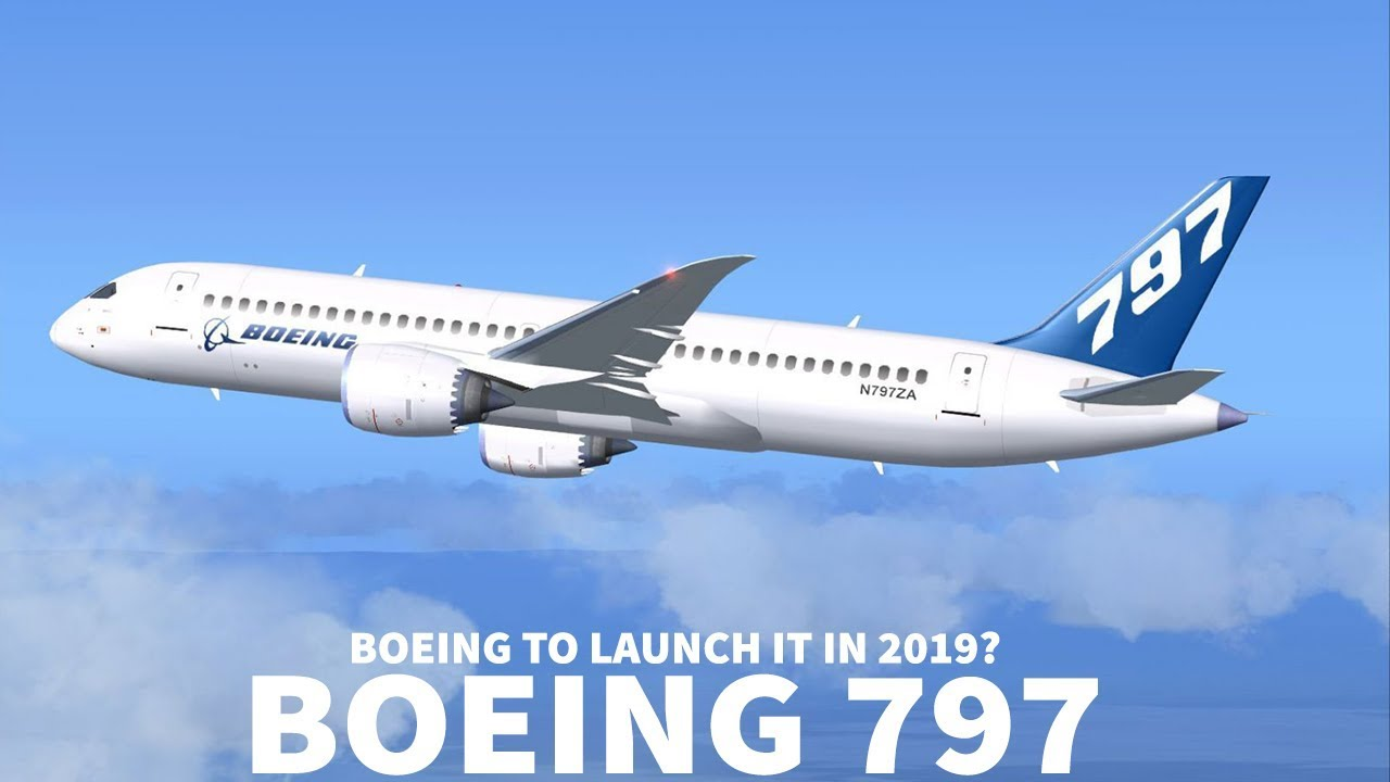 boeing 797 will launch within 1 year youtube
