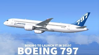 BOEING 797 Could LAUNCH Within 1 YEAR