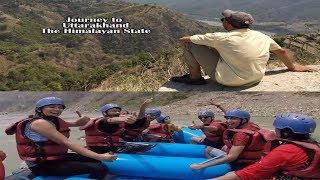 Journey To Uttarakhand; The Himalayan State   Trip To A Himalayan Village   Uttarakhand Mahasangh