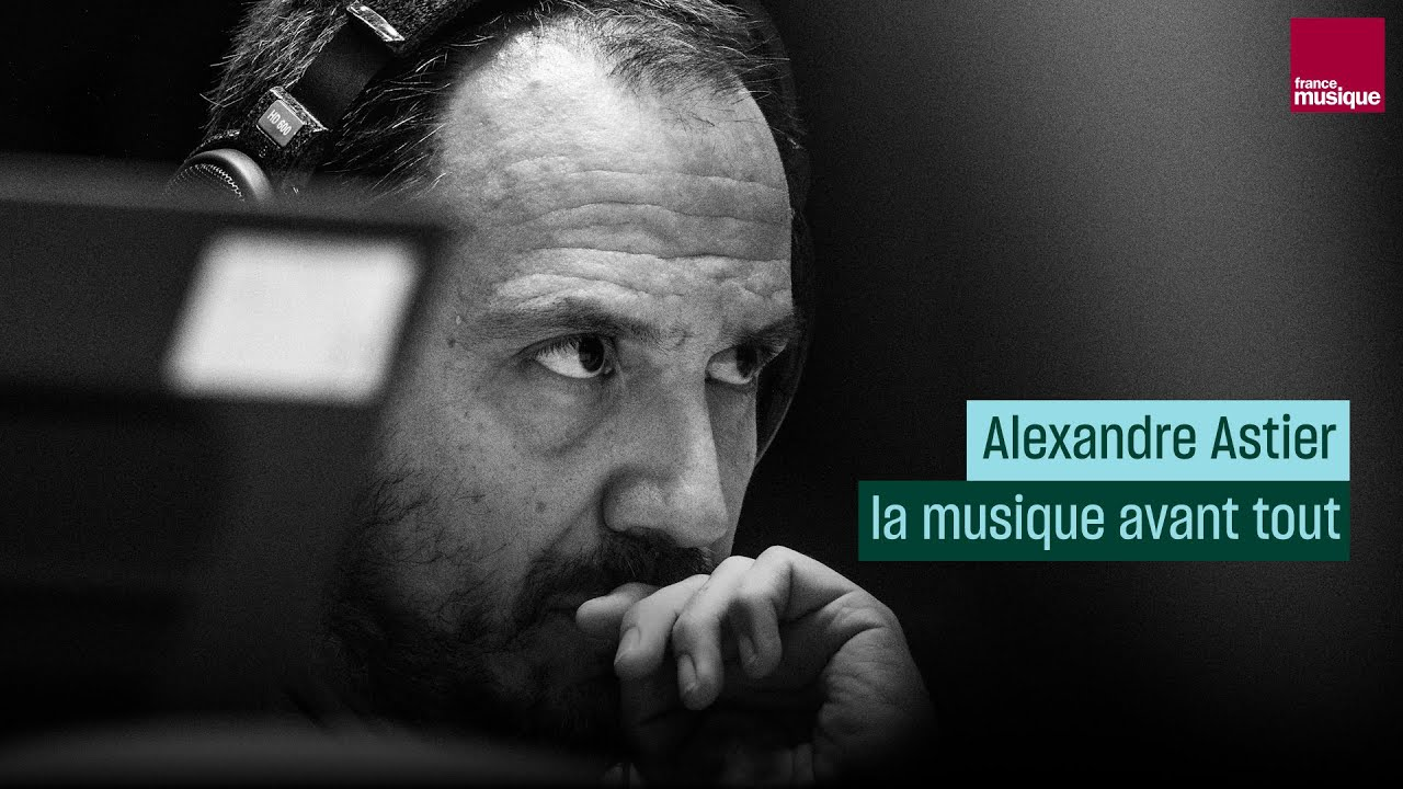Alexandre Astier, la musique avant tout