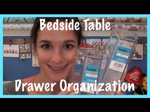 Mini Project: Bedside Table Drawer Organization