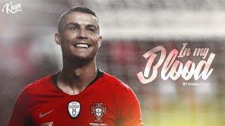 Cristiano Ronaldo - In My Blood   The Pride Of Portugal HD