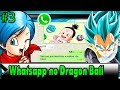 Whatsapp no Dragon Ball // Parte 3 // Tia Bulma