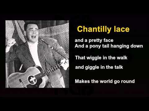 Chantilly lace The Big Bopper  wirh lyrics