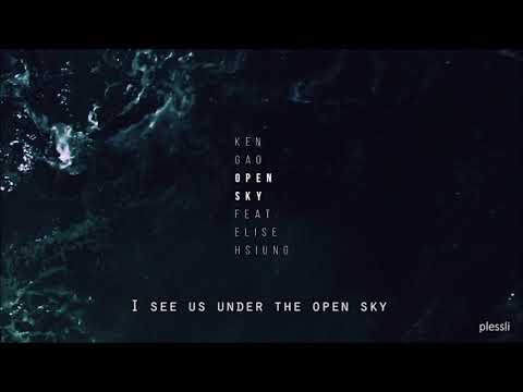 Open Sky - Ken Gao (feat. Elise Hsiung) [Instrumental Cover] w/lyrics