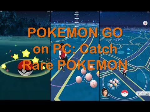 Pokemon Go On PC Bluestacks, Fake GPS