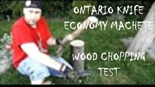 Ontario Knife Economy Machete - Wood Chopping Test