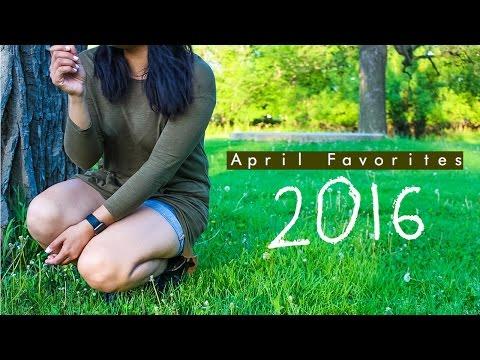 April Favorites | 2016