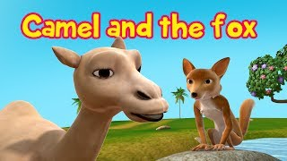 The Camel and the Fox | Moral Stories for Kids | Infobells
