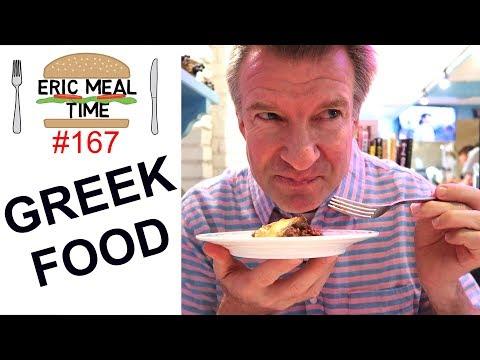 Greek Food - Eric Meal Time #167