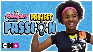 Introducing: Powerpuff Girls Project Passion | Cartoon Network Africa