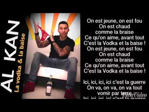 ~AL KAN-La Vodka Et La Baize~