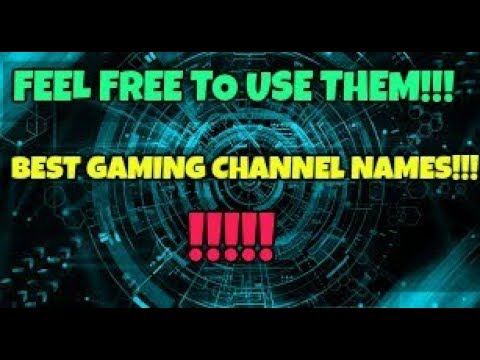 Best List of YouTube Gaming Channel Names!!!!