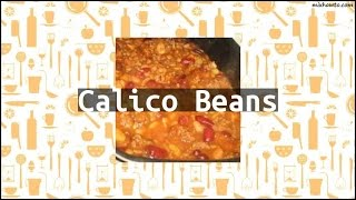 Recipe Calico Beans