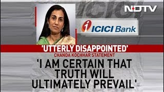 """Chanda Kochhar Says """"Disappointed, Hurt, Shocked"""" After ICICI Sacks Her"""