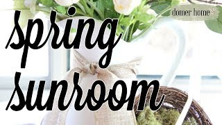SPRING SUNROOM 2018 | DECORATE WITH ME | ELEGANT MOSSY NEUTRAL