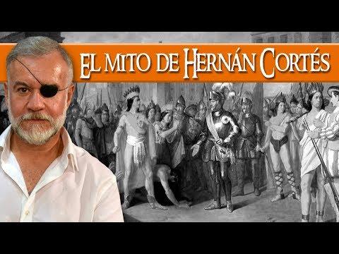 El mito de Hernán Cortés