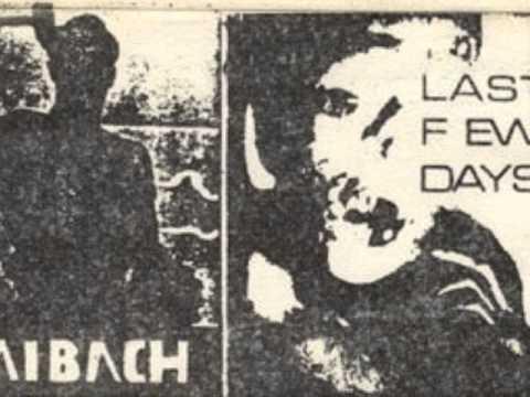 """Laibach """"Cari Amici"""""""