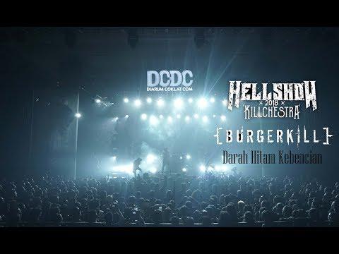 Burgerkill - Darah Hitam kebencian Live ( DCDC Hellshow 2018 Killchestra)