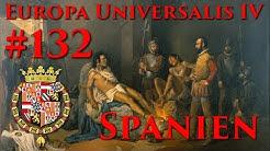 🗺️Europa Universalis 4 🏰Spanien #132 - Plan gegen die Briten (Let's Play,Rollenspiel,🇩🇪 Deutsch)