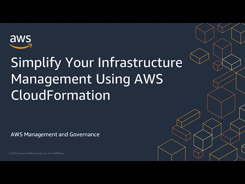 Simplify Your Infrastructure Management Using AWS CloudFormation