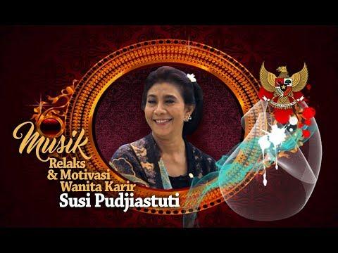 Musik Asyik & Motivasi Wanita Karir: Susi Pudjiastuti-dari Pengepul Ikan Hingga Pengepul Pesawat.