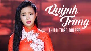 Quỳnh Trang Bolero 2017 - Liên Khúc Nhạc Trữ Tình Bolero Quỳnh Trang Hay Nhất 2017