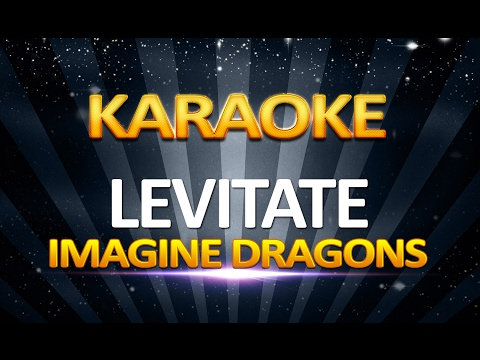 Imagine Dragons - Levitate KARAOKE