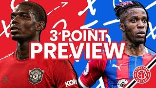 Manchester United vs Crystal Palace | 3 Point Preview