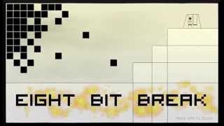 Eight Bit Break (Original Composition)