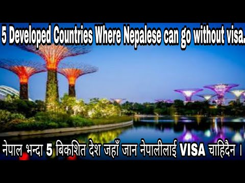 Five (5) Developed countries where Nepalese can go without visa.
