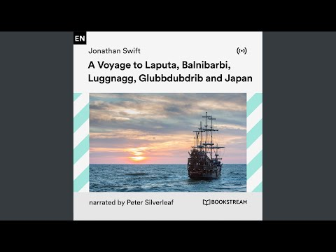 Chapter 3: A Voyage to Laputa, Balnibarbi, Luggnagg, Glubbdubdrib and Japan (Part 17)