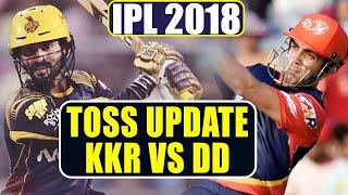 IPL 2018 KKR Vs DD : Dinesh Karthik's batting plan  | वनइंडिया हिंदी