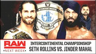 Seth rollins vs Jinder Mahal intercontinental championship match Announced for wweWorld Wrestling Ta