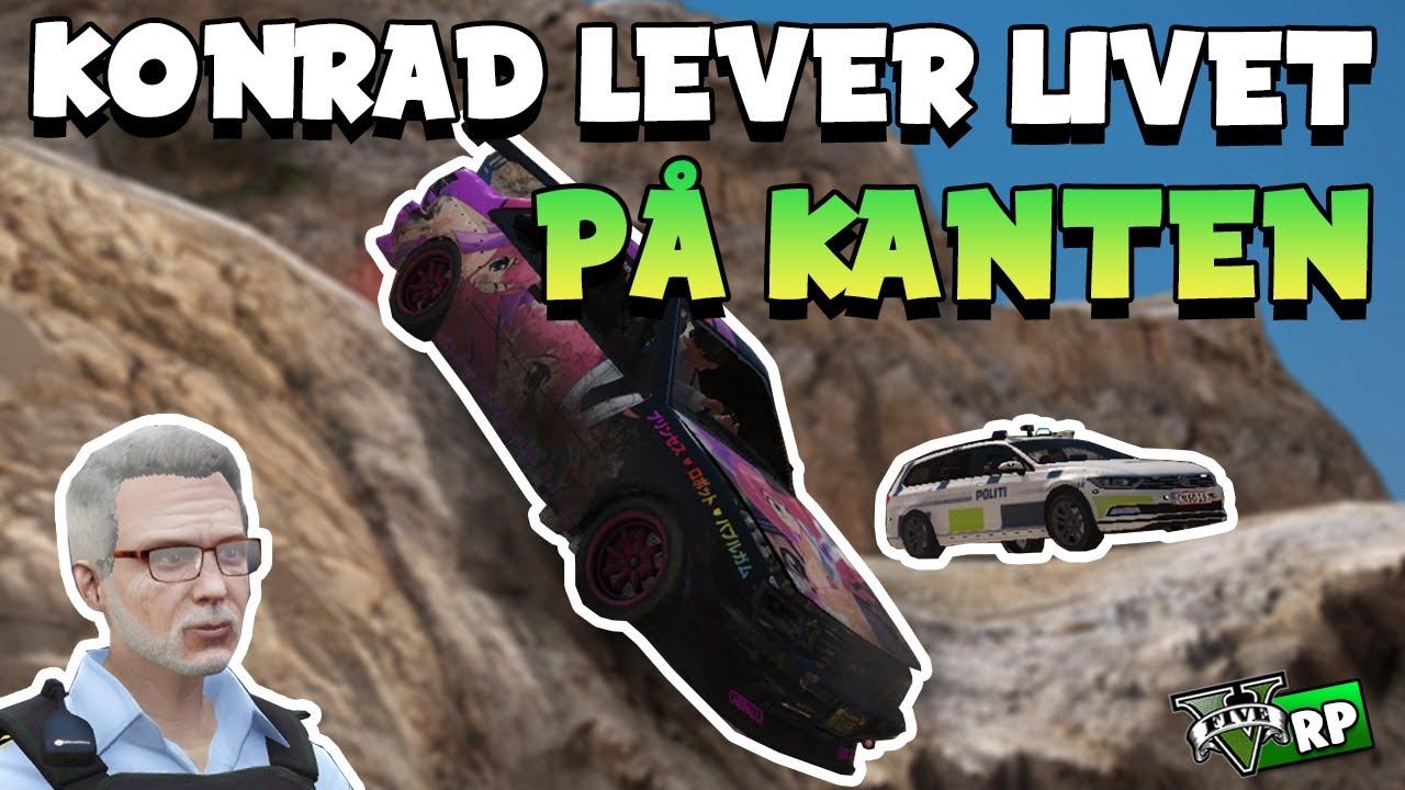 KONRAD LEVER LIVET PÅ KANTEN! | GTA 5 RP