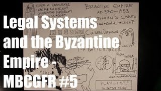 Legal Systems and the Byzantine Empire - MBCGFR #5